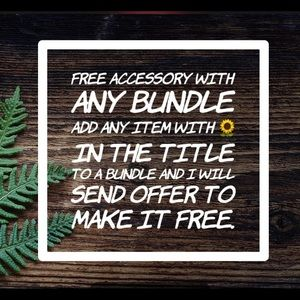 Free accessory with any bundle!